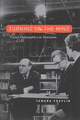 9780226509914: Turning On the Mind: French Philosophers on Television