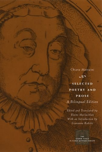 9780226510842: Selected Poetry and Prose: A Bilingual Edition (The Other Voice in Early Modern Europe)