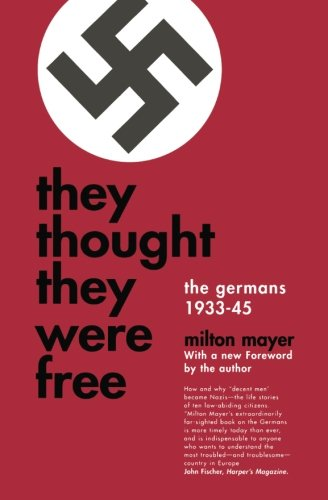 9780226511924: They Thought They Were Free: The Germans, 1933-45