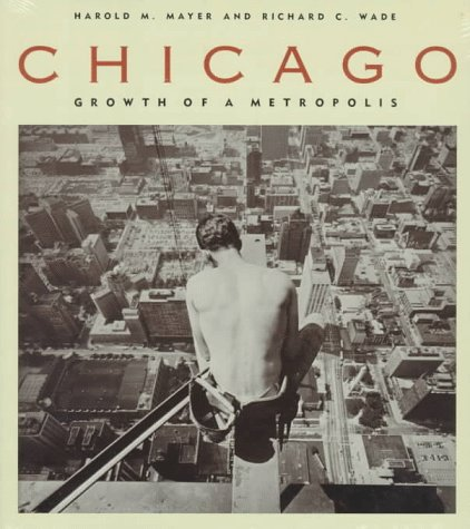 9780226512747: Chicago: Growth of a Metropolis