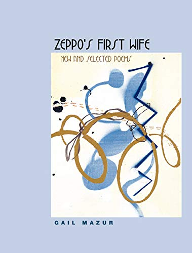 9780226514475: Zeppo's First Wife: New and Selected Poems (Phoenix Poets)