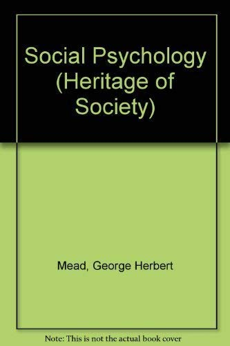 9780226516646: George Herbert Mead on Social Psychology: Selected Papers [The Heritage of Sociology]