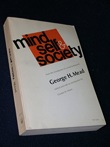 9780226516677: Mind, Self and Society