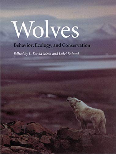 9780226516974: Wolves: Behavior, Ecology, and Conservation