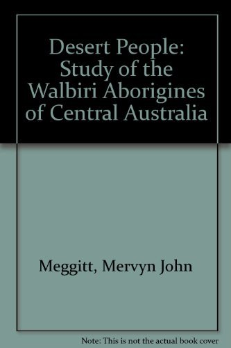 9780226518220: Desert People: A Study of the Walbiri Aborigines of Central Australia