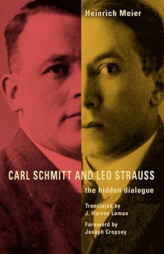 9780226518886: Carl Schmitt and Leo Strauss: The Hidden Dialogue