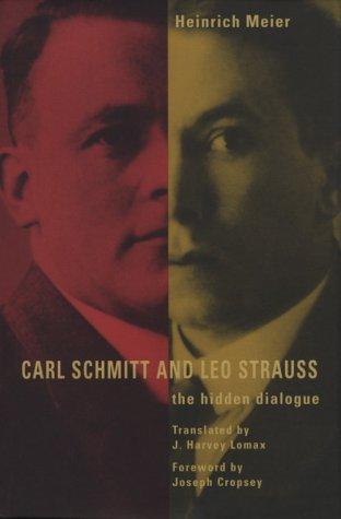 9780226518893: Carl Schmitt & Leo Strauss: The Hidden Dialogue : Including Strauss's Notes on Schmitt's Concept of the Political & Three Letters from Strauss to Schmitt