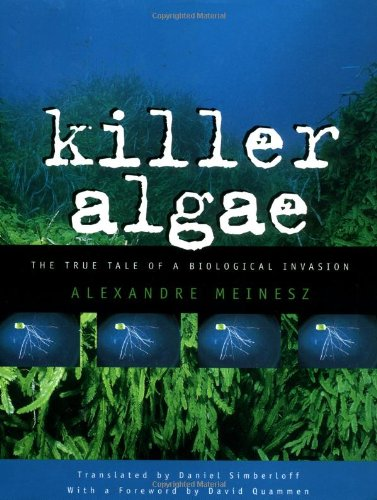 Killer Algae : The True Tale of: Alexandre Meinesz