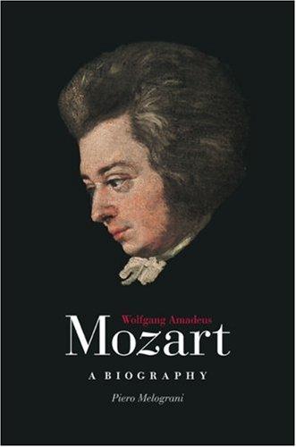 9780226519562: Wolfgang Amadeus Mozart: A Biography