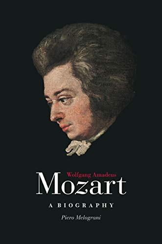 9780226519616: Wolfgang Amadeus Mozart: A Biography