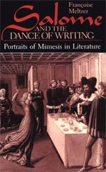 Salome and the Dance of Writing: Portraits: Meltzer, FranCoise