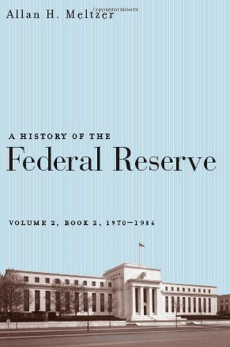 9780226519944: A History of the Federal Reserve, Volume 2, Book 2, 1970-1986
