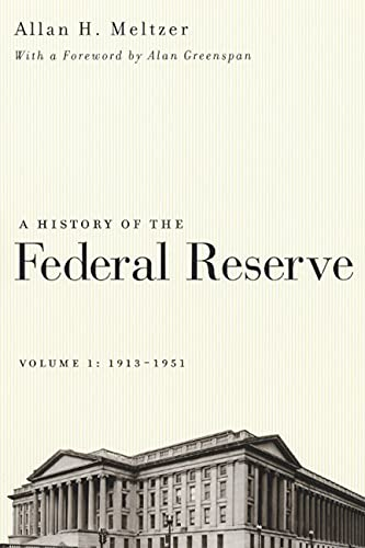 9780226520001: A History of the Federal Reserve 1913-1951
