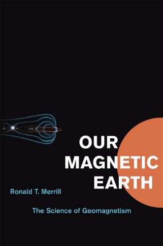 9780226520506: Our Magnetic Earth: The Science of Geomagnetism
