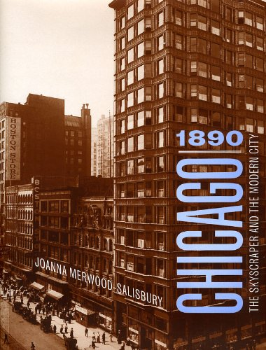 9780226520780: Chicago 1890: The Skyscraper and the Modern City (Chicago Architecture and Urbanism)