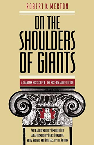 9780226520865: On the Shoulders of Giants: A Shandean Postscript
