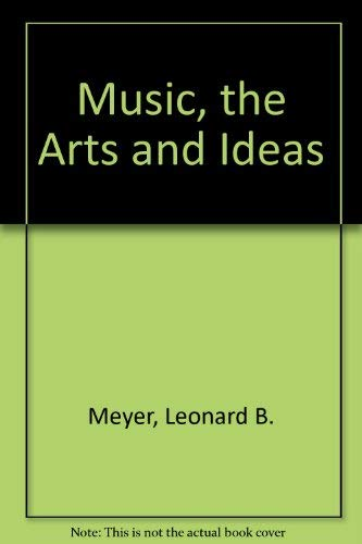 9780226521404: Music, the Arts and Ideas