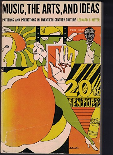 9780226521411: Music, the Arts, and Ideas: Patterns and Predictions in Twentieth-century Culture (Phoenix Books)
