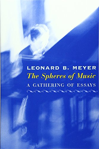 9780226521541: The Spheres of Music: A Gathering of Essays