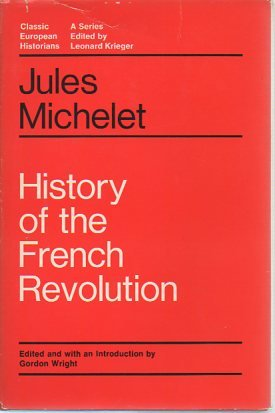 9780226523323: History of the French Revolution (Classic European Historians)