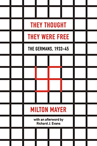 9780226525839: They Thought They Were Free: The Germans, 1933–45
