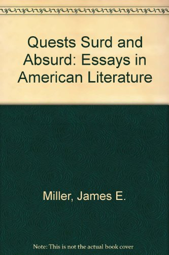 9780226526102: Quests Surd and Absurd: Essays in American Literature