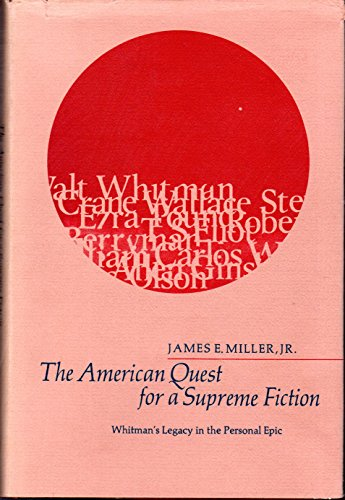 9780226526119: American Quest for a Supreme Fiction: Whitman's Legacy in the Personal Epic