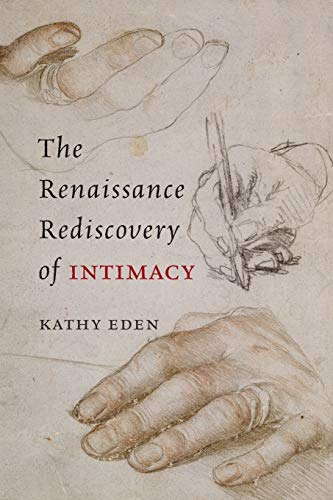 9780226526645: The Renaissance Rediscovery of Intimacy