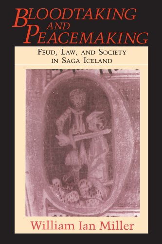 9780226526805: Bloodtaking and Peacemaking: Feud, Law, and Society in Saga Iceland
