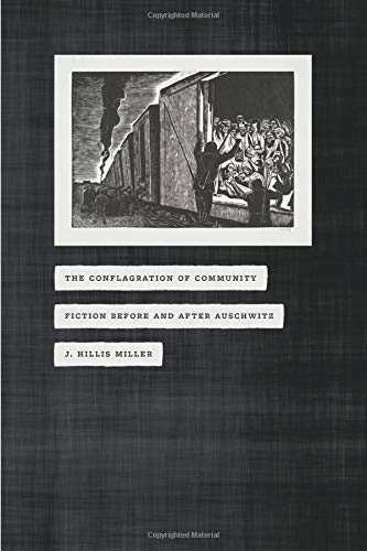 9780226527222: The Conflagration of Community: Fiction Before and After Auschwitz