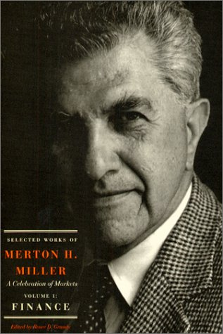 9780226527475: Selected Works of Merton H. Miller: A Celebration of Markets: Volume 1: Finance