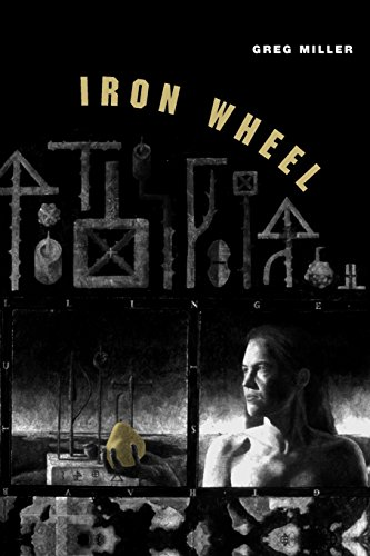 Iron Wheel (Phoenix Poets) (0226527980) by Greg Miller