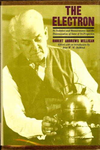The Electron: Millikan, Robert Andrews
