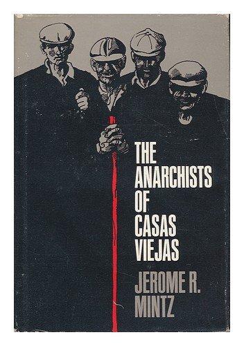 9780226531069: The Anarchists of Casas Viejas