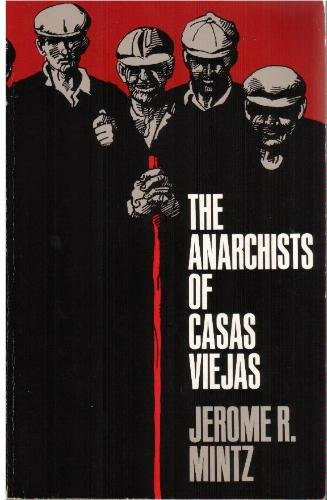 9780226531076: The Anarchists of Casas Viejas