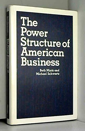 9780226531083: The Power Structure of American Business