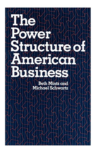 9780226531090: The Power Structure of American Business