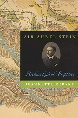 9780226531779: Sir Aurel Stein: Archaeological Explorer