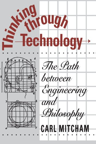 9780226531984: Thinking Through Technology: The Path Between Engineering and Philosophy