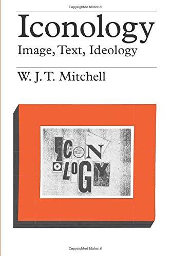 9780226532295: Iconology: Image, Text, Ideology