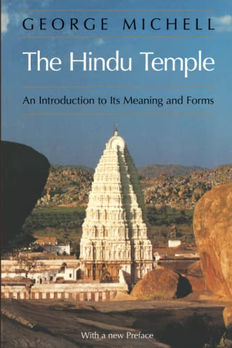 The Hindu Temple: An Introduction to Its Meaning and Forms with a New Preface