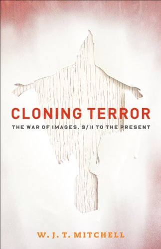 9780226532608: Cloning Terror: The War of Images, 9/11 to the Present