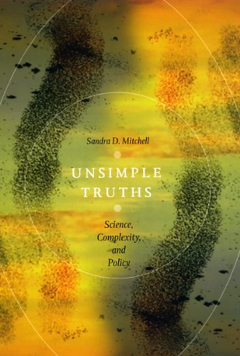 9780226532622: Unsimple Truths: Science, Complexity, and Policy