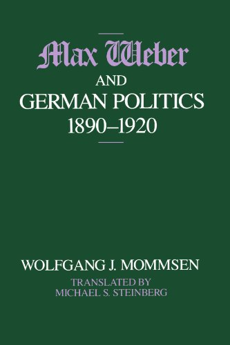 9780226533995: Max Weber and German Politics, 1890-1920