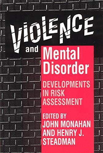 9780226534060: Violence & Mental Disorder - Developments in Risk Assessment (Paper)