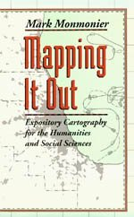 9780226534169: Mapping It Out: Expository Cartography for the Humanities and Social Sciences