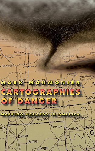 9780226534183: Cartographies of Danger: Mapping Hazards in America