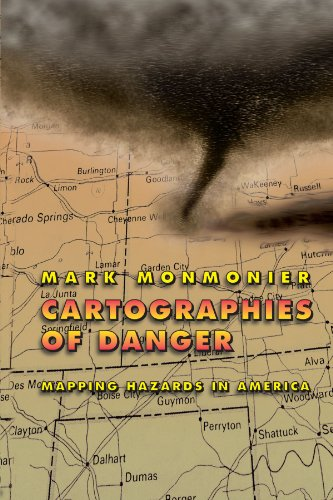 9780226534190: Cartographies of Danger: Mapping Hazards in America