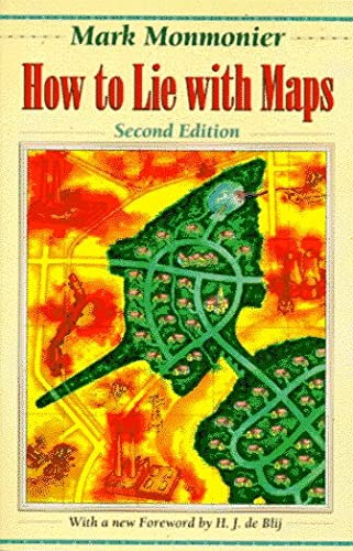 9780226534206: How to Lie with Maps