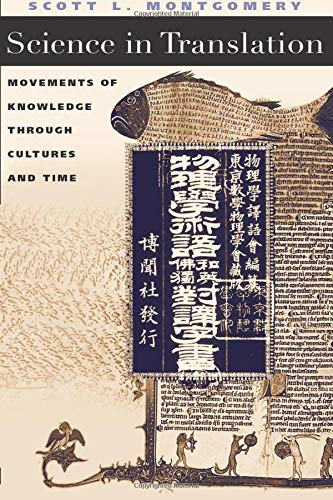 9780226534817: Science in Translation: Movements of Knowledge through Cultures and Time